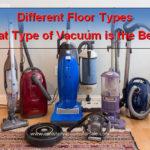 Best Vacuum for All Floor Types